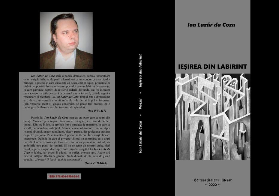 """""""Ieșirea din labirint"""" (poezii) de Ion Lazăr da Coza - volum postum, Editura """"Salonul literar"""""""