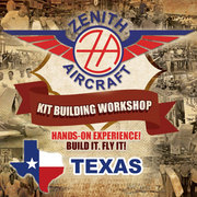 RESCHEDULED: Hands-On Workshop Class + Zenith Fly-In Gathering in Hondo, Texas: February 19 & 20