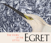 The Story of the LIttle Egret