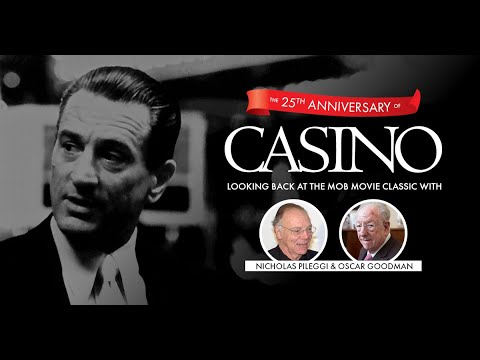 The 25th Anniversary of Casino: Looking Back with Nicholas Pileggi and Oscar Goodman