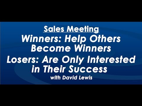 Winners Help Others Become Winners - by David Lewis