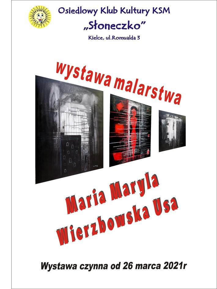 Wystawa Malarstwa Marii Maryli Wierzbowskiej w OKK SŁONECZKO Kielce ul Romualda 3