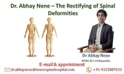 Dr. Abhay Nene – The Rectifying of Spinal Deformities