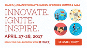 HACE 35th Anniversary Leadership Careers Summit & Gala