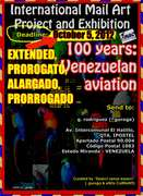 "One invitation to participate at International Mail Art Project and Exhibition  ""100 years: Venezuelan aviation"". Deadline: October 05, 2012"