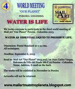 """4to Encuentro Mundial Mail Art """" Agua de Vida"""""""