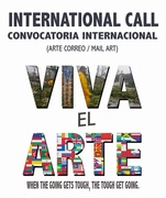 "Convocatoria Internacional de Arte Correo ""Viva el Arte"" / International Call for Mail Art ""Viva el Arte"